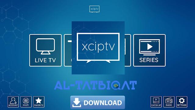 تحميل تطبيق XC IPTV 2020 النسخة المدفوعة + كود التفعيل