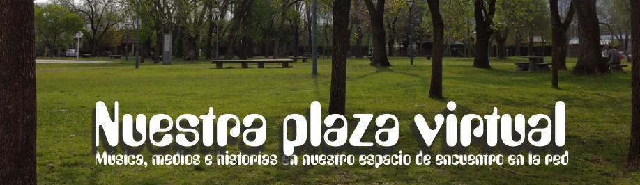 Nuestra plaza virtual
