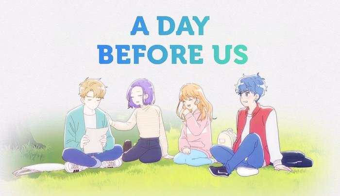 جميع حلقات انمي A Day Before Us S2 الموسم الثاني مترجم (تحميل + مشاهدة مباشرة)