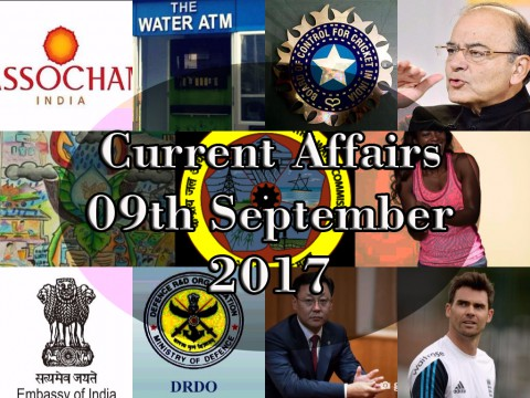 9th September 2017| Daily Current Affairs Updates