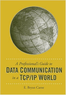A Professional's Guide To Data Communication In a TCP/IP World pdf download free