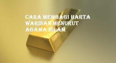 Cara Membagi Harta warisan Menurut Agama Islam