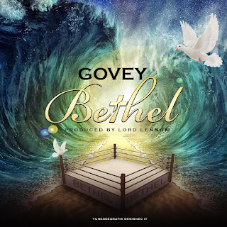 Govey - Bethel (Prod. Lord Lennon)