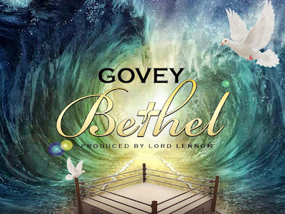 DOWNLOAD MP3: Govey - Bethel (Prod. Lord Lennon)