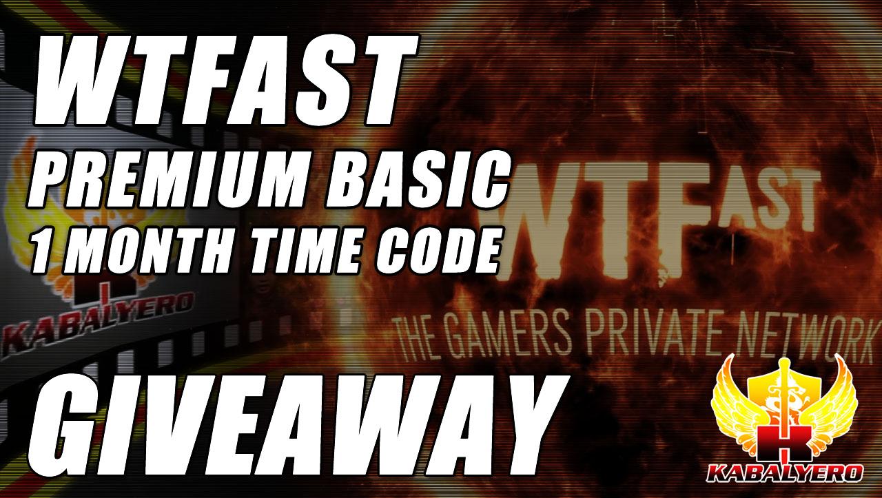WTFast Premium Basic 1 Month Time Code Giveaway - KABALYERO (Game