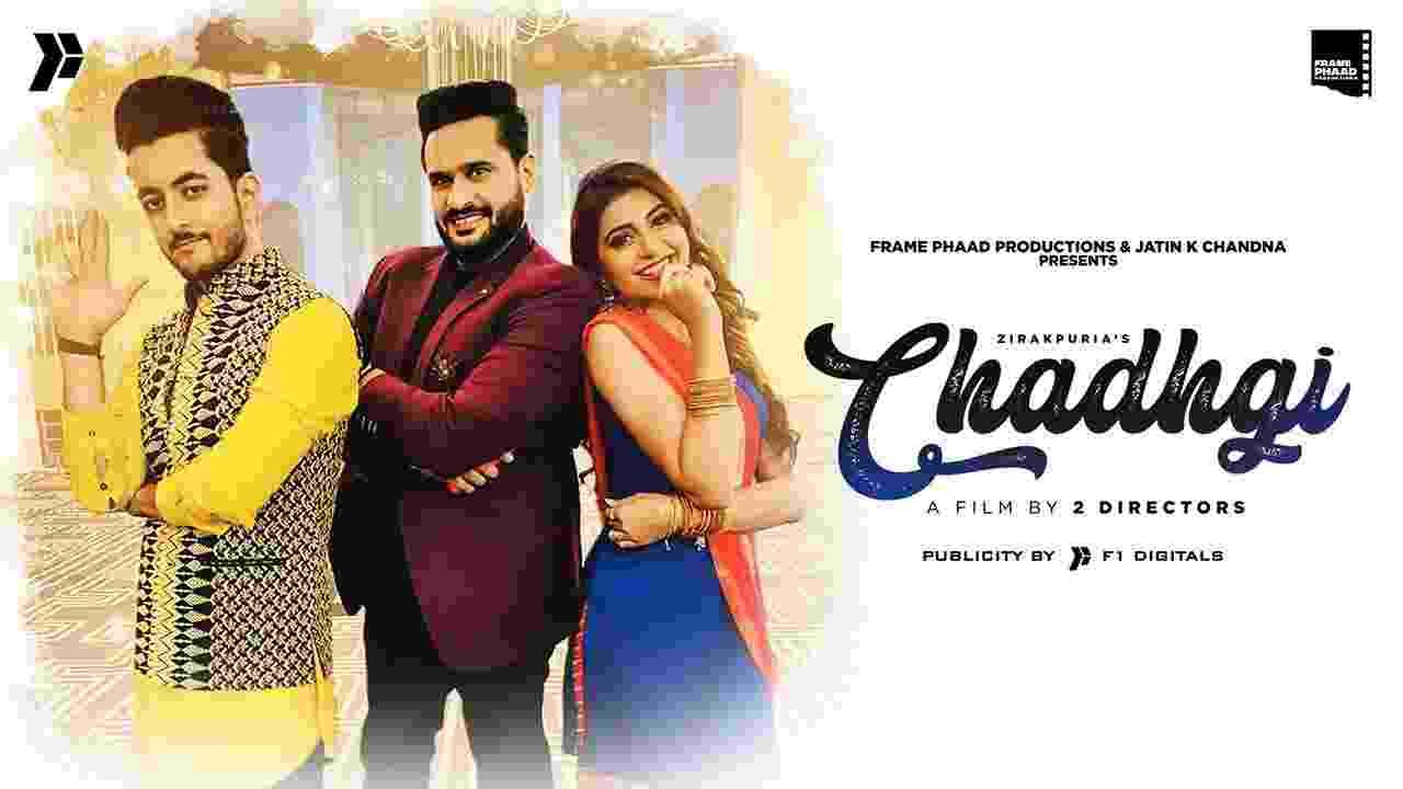 Chadhgi lyrics Zirakpuria Punjabi Song