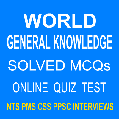 World General Knowledge Objective Type Test 1 - Easy MCQs