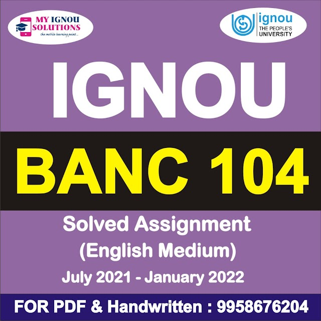 BANC 104 Solved Assignment 2021-22