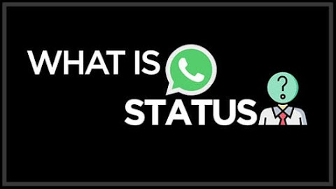 Explained: What is Whatsapp Status