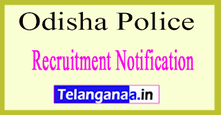 Odisha Police Recruitment Notification 2017
