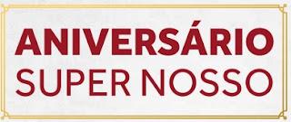 Cadastrar Promoção Aniversário Supermercados Super Nosso 2016