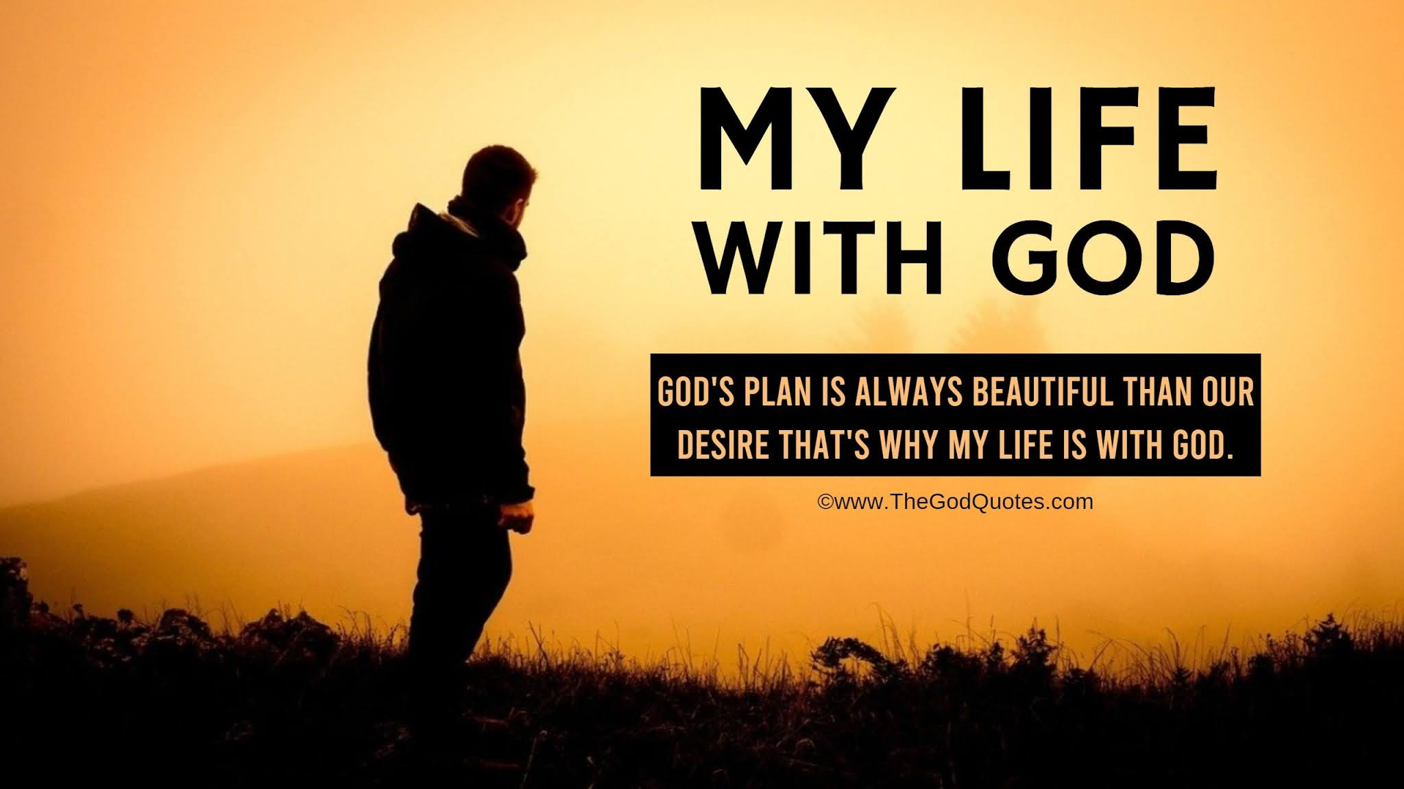 Life With God Quotes & Sayings