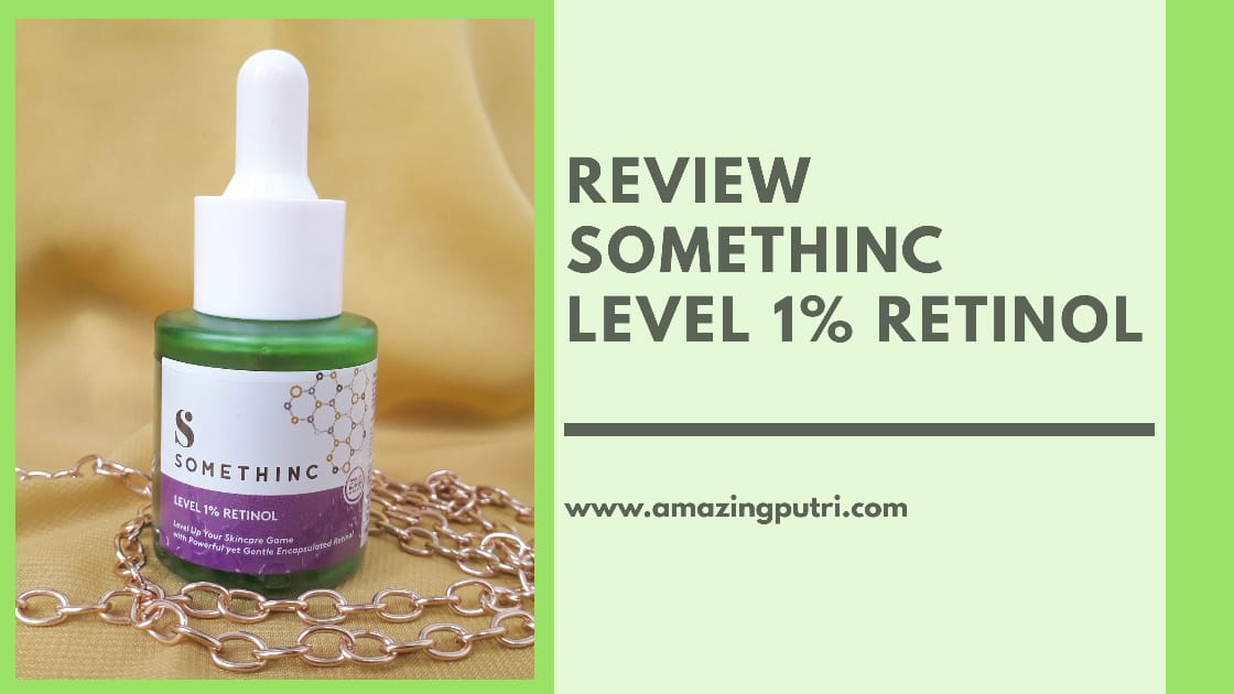 Review Somethinc Level 1% Retinol