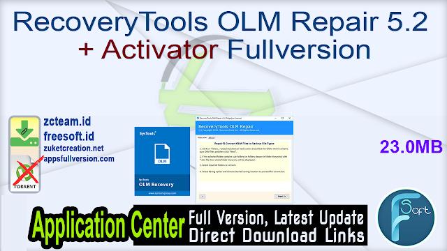 RecoveryTools OLM Repair 5.2 + Activator Fullversion