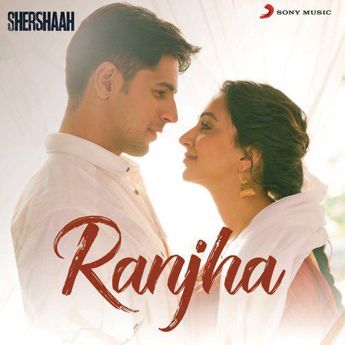 Ranjha Lyrics – B Praak & Jasleen Royal   Shershaah