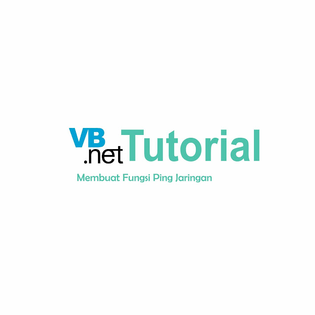 Cara PING Jaringan Untuk Mengecek Kualitas Jaringan Di VB.NET