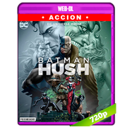 Batman: Hush (2019) WEB-DL 720p Audio Dual Latino-Ingles