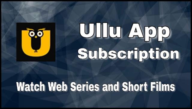Ullu App Subscription