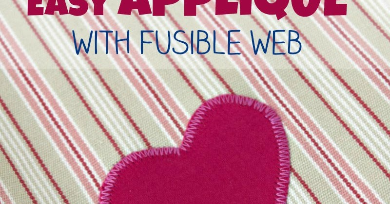 How to applique with fusible web applegreen cottage