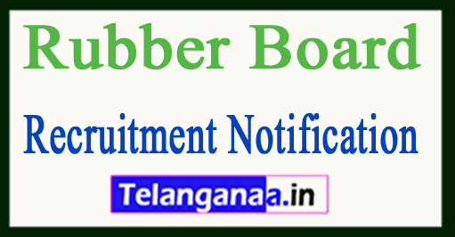 Rubber Board Recruitment Notification