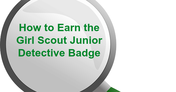 How to Earn Junior Girl Scout Badges: How to Earn the Girl