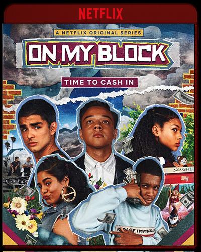 On My Block: Second Season (2019)