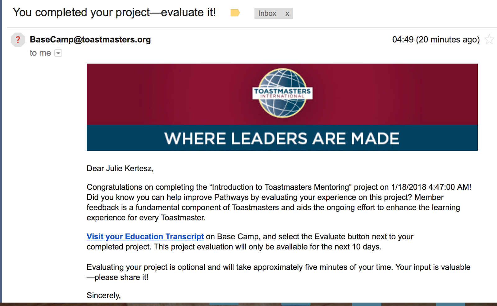 "Don't Go Over Time, Rest Great) I Received This Letter From The  Basecamp@toastmasters.org (Asking Me To ""evaluate Them"", The Project I Just  Finished)"