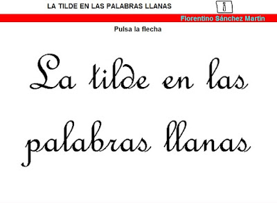 http://cplosangeles.juntaextremadura.net/web/edilim/tercer_ciclo/lengua/ortografia/llanas/llanas.html