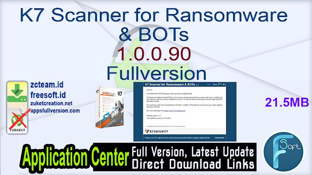 K7 Scanner for Ransomware & BOTs 1.0.0.90 Fullversion