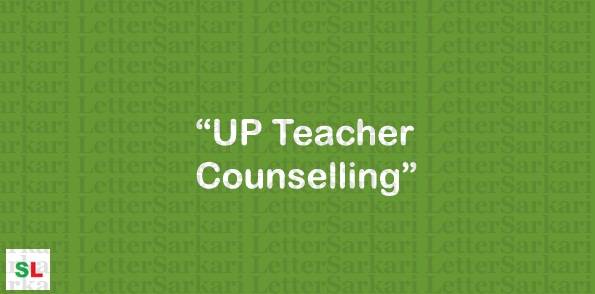 UP Teacher Counselling 2019