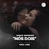 Edgar Domingos - Nós Dois (Feat. Kroa WBG) [Download]