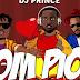 DJ_Prince_Ft_Olamide_Phyno_-_Piom_Piom_