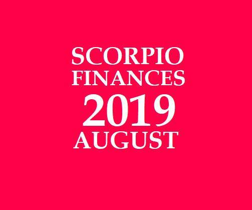 SCORPIO - VIRUCHIKA RASI: 2019 August Vrischika Rashi