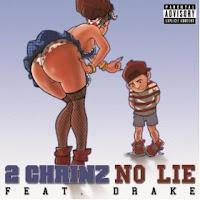 2 Chainz - No Lie ft Drake