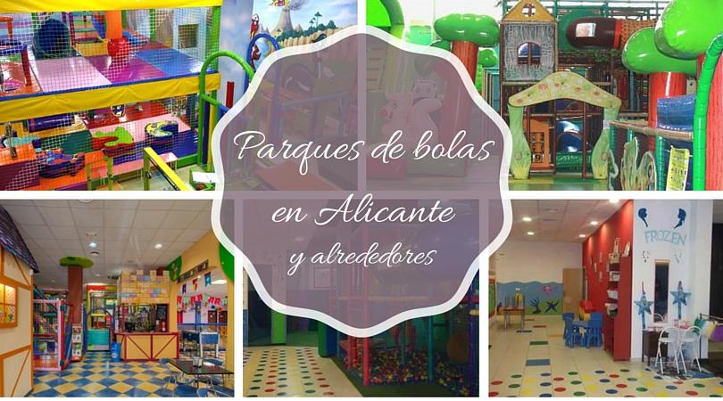 Parques De Bolas En Alicante Y Alrededores Celebrando Cumpleanos