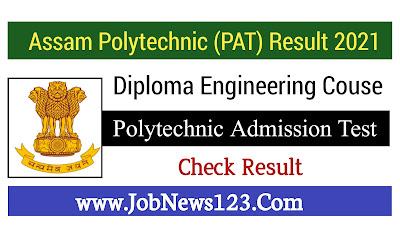 Assam Polytechnic (PAT) Result 2021: