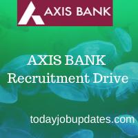 Axis Bank Recruitment drive