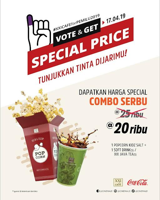 #CinemaXXI - #Promo Vote & Get Spesial Price Combo Serbu Hanya 25K (17 April 2019)