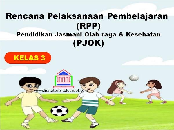 Contoh RPP 1 Lembar PJOK Kelas 3 SD/MI Kurikulum 2013