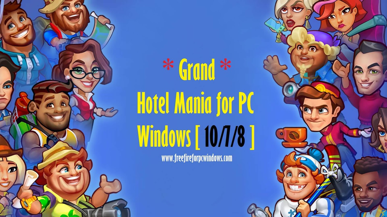 Grand Hotel Mania for PC Windows