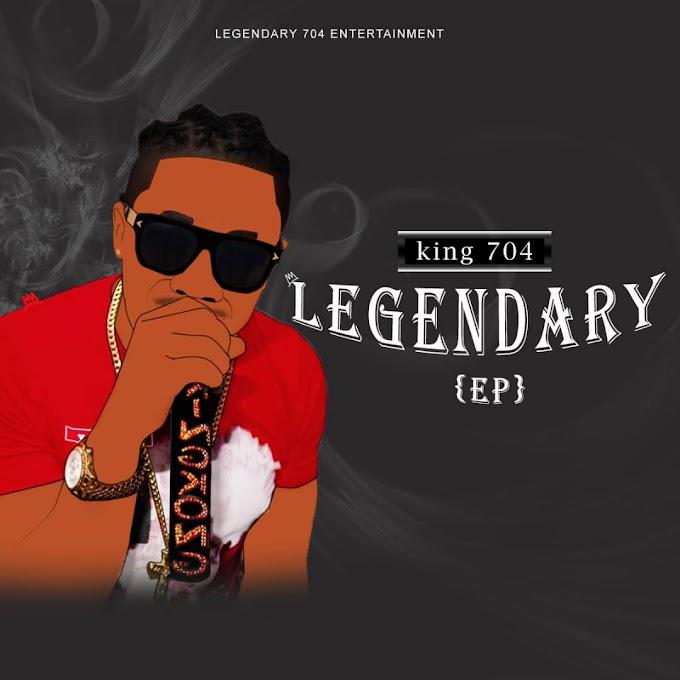 King 704 – Legendary (Ep)