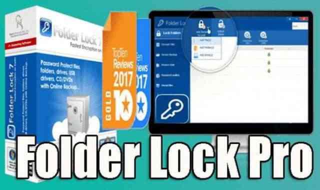 تحميل وتفعيل برنامج Folder Lock Pro 7.8.6 عملاق تشفير وإخفاء الملفات اخر اصدار