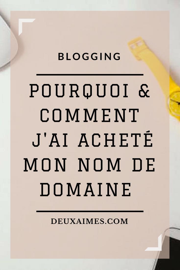 blogging astuces pourquoi et comment j'ai acheté mon nom de domaine DeuxAimes