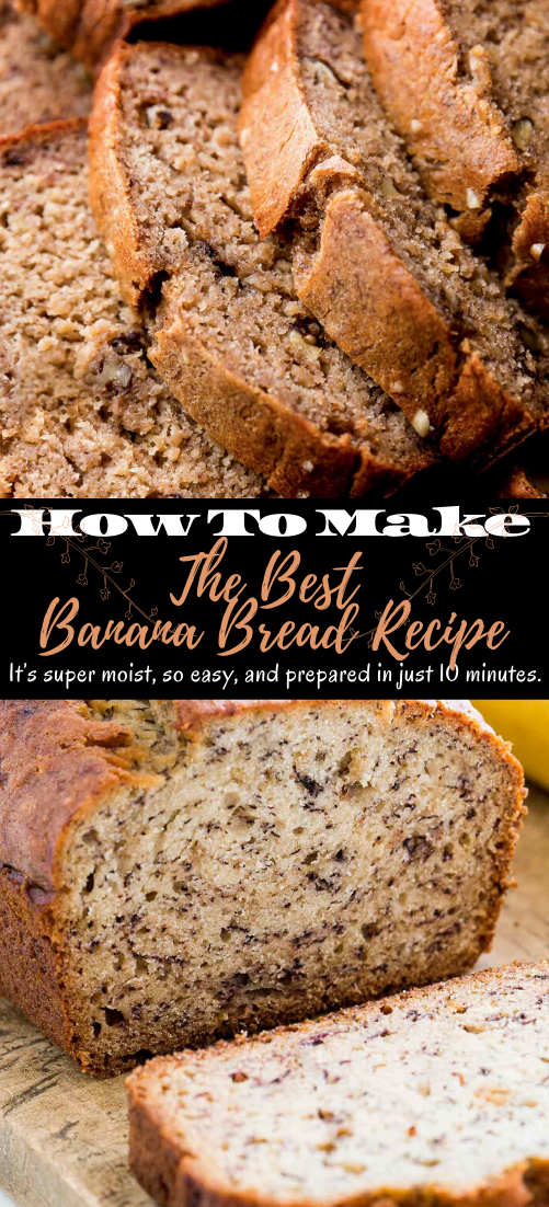 The Best Banana Bread Recipe #desserts #cakerecipe #chocolate #fingerfood #easy