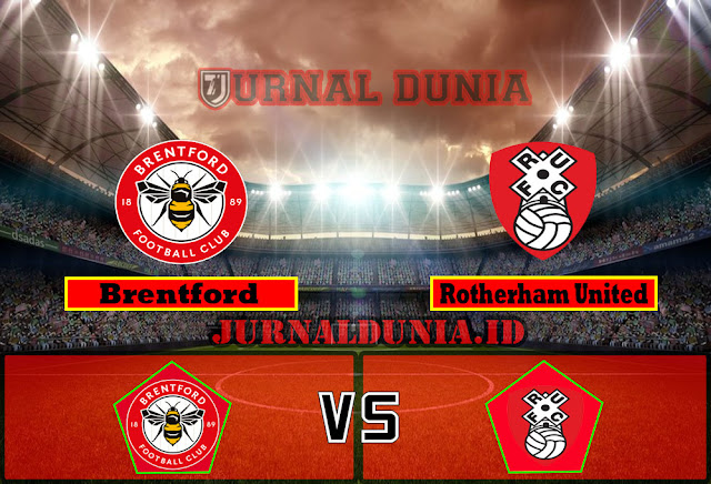 Prediksi Brentford vs Rotherham United,Rabu 28 April 2021 Pukul 01.00 WIB