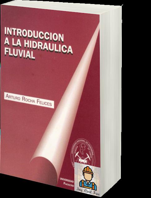 introduccion-a-la-hidraulica-fluvial-arturo-rocha-felices