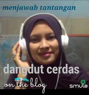 Menjawab tantangan dangdut cerdas on the blog