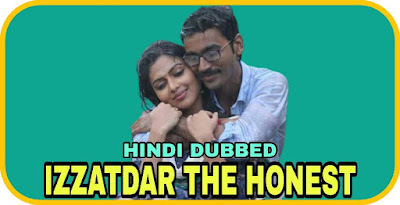 Izzatdar The Honest Hindi Dubbed Movie