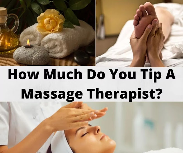 How Much Do You Tip A Massage Therapist?