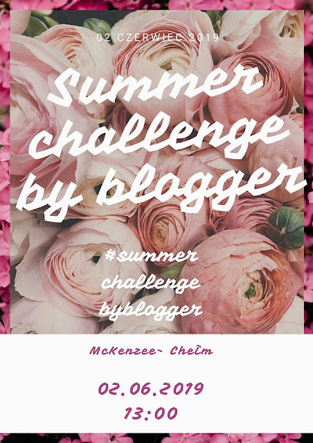 #summerchallengebyblogger - edycja pierwsza